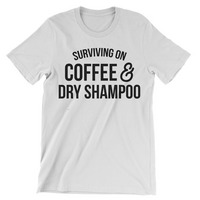 Rubys Rubbish  Coffee & Dry Shampoo Crew Neck Tee