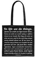 In Life We Do Things Tote