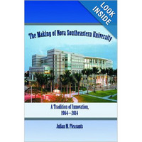 50th Anniversary The Making of NOVA Southeastern University
