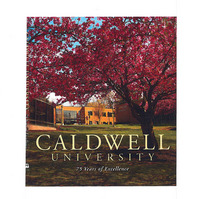 Caldwell University 75 Years of Excellence