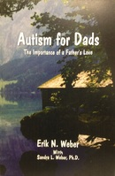 Autism for Dads The Importance of a Fathers Love