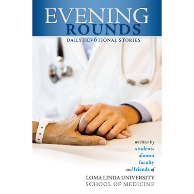Evening Rounds Daily Devotional Stories HARDCOVER
