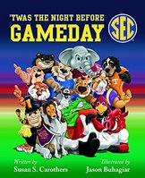 Twas the Night Before Gameday  By Susan S. Carothers