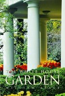 The White House Garden by William Seale