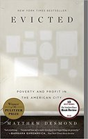 Evicted Poverty and Profit in the American City  by Matthew Desmond
