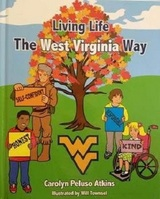 Living Life the West Virginia Way