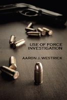 Use of Force Investigation
