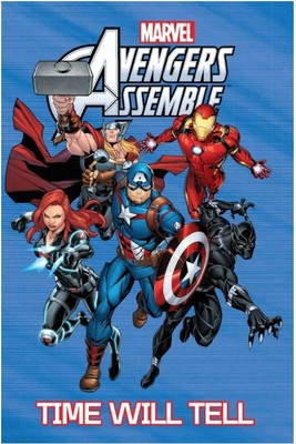 Avengers Assemble Time Will Tell