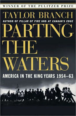 Parting the Waters America in the King Years 1954 to 1963