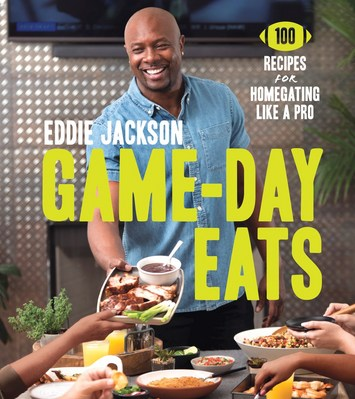Game Day Eats 100 Recipes for Homegating Like a Pro