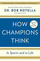How Champions Think In Sports and in Life