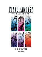 Final Fantasy Ultimania Archive, Volume 1