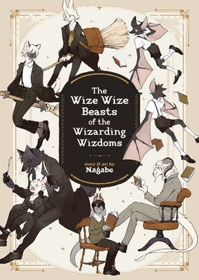 Wize Wize Beasts of the Wizarding Wizdoms