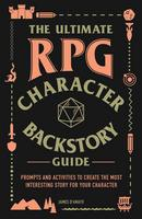 Ultimate RPG Character Backstory Guide