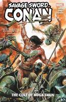 Savage Sword of Conan Vol. 1 The Cult of Koga Thun