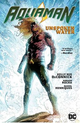 Aquaman Vol. 1 Unspoken Water