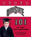 The Ohio State University 101 My First Text Board Book