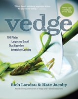 Vedge 100 Plates Large and Small That Redefine Vegetable Cooking