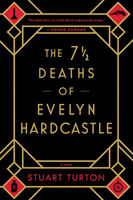 The 7.5  Deaths of Evelyn Hardcastle