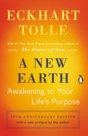 New Earth Awakening to Your Lifes Purpose (Tenth Anniversary Edition)