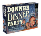 Donner Dinner Party A Rowdy Game of Frontier Cannibalism!