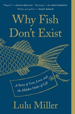 Why Fish Dont Exist