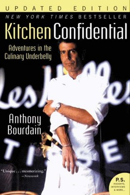 Kitchen Confidential Updated Ed Adventures in the Culinary Underbelly (Updated)