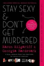 Stay Sexy & Dont Get Murdered