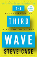 The Third Wave An Entrepreneurs Vision of the Future