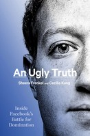An Ugly Truth Inside Facebooks Battle for Domination