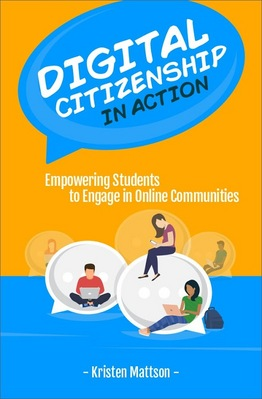 Digital Citizenship in Action Empowering Students to Engage in Online Communities