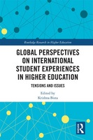 Global Perspective International Student Experience Higher EducationTensions and Issues, 1st Edition