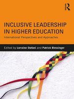 Inclusive Leadership in Higher Education International Perspectives and Approaches