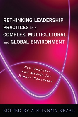 Rethinking Leadership in a Complex, Multicultural, and Global Environment
