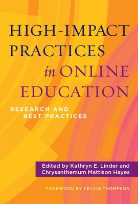 HighImpact Practices in Online Education Research and Best Practices