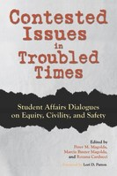 Contested Issues in Troubled Times
