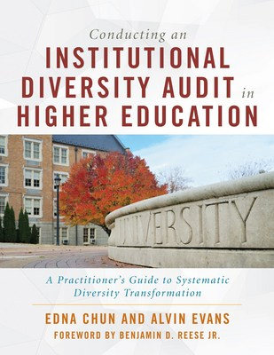 Conducting an Institutional Diversity Audit in Higher Education