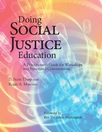 Doing Social Justice Education A Practitioners Guide for Workshops and Structured Conversations
