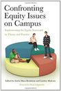 Confronting Equity Issues on Campus Implementing the Equity Scorecard in Theory and Practice