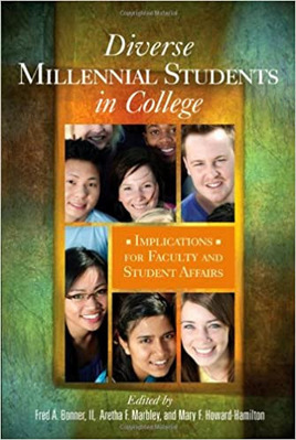 Diverse Millennial Students in College Implications for Faculty and Student Affairs