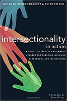 Intersectionality in Action A Guide for Faculty and Campus Leaders