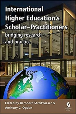 International Higher Educations ScholarPractitioners bridging research and practice