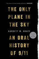 Only Plane in the Sky An Oral History of 911