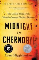 Midnight In Chernobyl The Untold Story Of The WorldS Greatest Nuclear Disaster