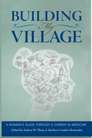 Building my Village A Womans Guide through a Career in Medicine