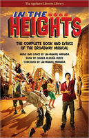 In the Heights The Complete Book and Lyrics of the Broadway Musical