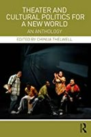 Theater and Cultural Politcs for a New World