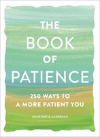 The Book of Patience 250 Ways to a More Patient You