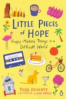Little Pieces of Hope HappyMaking Things in a Difficult World