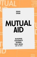Mutual Aid Building Solidarity During This Crisis (and the Next)